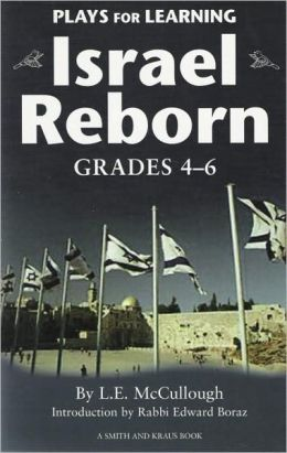Israel Reborn: Legends of the Diaspora and Israel's Modern Rebirth