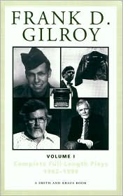 Frank D. Gilroy: Complete Full-Length Plays, 1962-1994