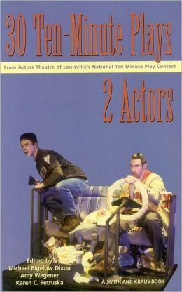 30 Ten-Minute Plays for 2 Actors