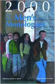 The Best Men's Stage Monologues of 2000