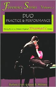 Forensics Series, Duo Practice and Performance: Thirty-Five 8-10 Minute Original Dramatic Scenes