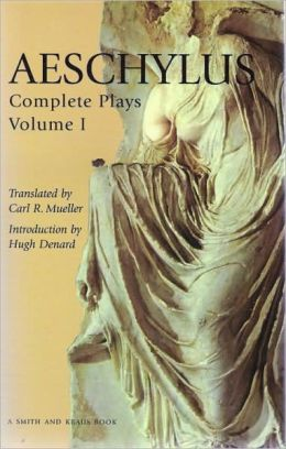 Aeschylus: The Complete Plays