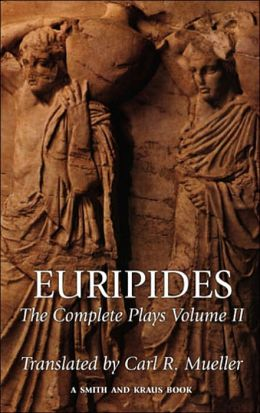 Euripides: The Complete Plays, Volume II