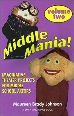 Middle Mania Two! (Young Actors Series)