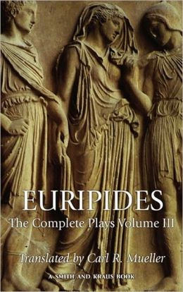 Euripides: The Complete Plays, Volume III