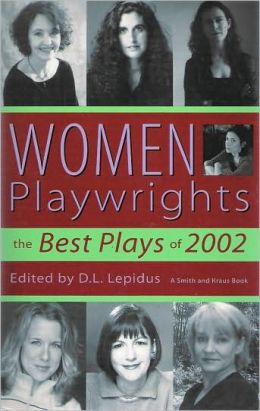 Women Playwrights: The Best Plays of 2002