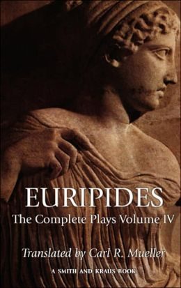 Euripides: The Complete Plays, Volume IV