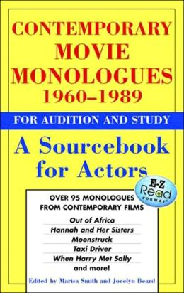 Contemporary Movie Monologues 1960 - 1989 For Audition and Study: A Sourcebook for Actors