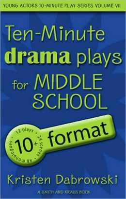 Triple Play Volume VII for Middle School/10+ Format Drama