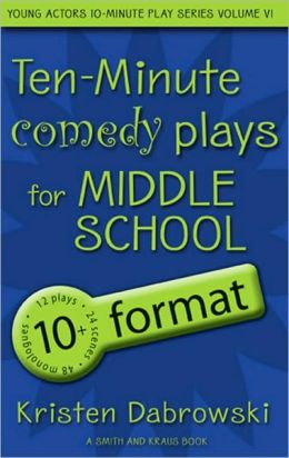 Triple Play Volume VI for Middle School/10+ Format Comedy