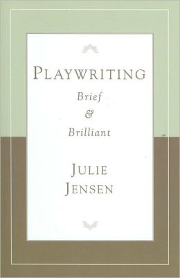 Playwriting, Brief and Brilliant
