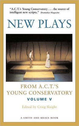 New Plays from A. C. T. 's Young Conservatory
