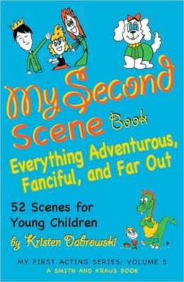 My Second Scene Book: Everything Adventurous, Fanciful, and Far Out