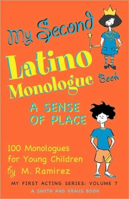 My Second Latino Monologue Book: A Sense of Place
