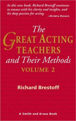The Great Acting Teachers and Their Methods