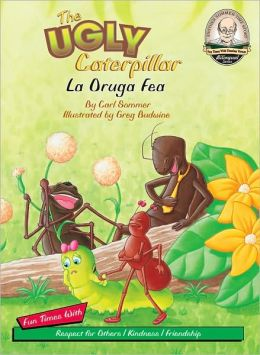 The Ugly Caterpillar(La Oruga Fea)