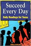 Succeed Every Day: Daily Readings for Teens