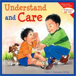Understand and Care (Learning to Get Along Series)