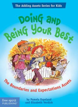 Doing and Being Your Best: The Boundaries and Expectations Assets (The Adding Assets Series for Kids)