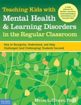 Teaching Kids with Mental Health and Learning Disorders in the Regular