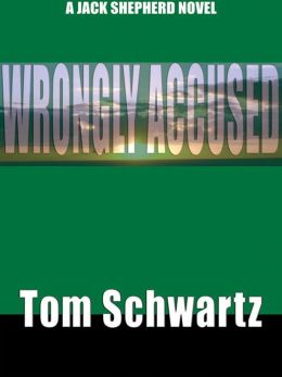 Wrongly Accused: A Mystery Thriller