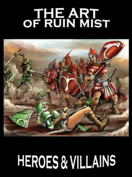 Art of Ruin Mist: Heroes, Villains, Dragons and Wizards (Fantasy Fiction Art)