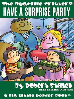 Have a Surprise Party (Bugville Critters, Lass Ladybug's Adventure Series)