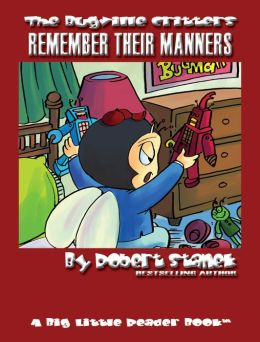 Remember Their Manners (Bugville Critters Children's Picture Books)