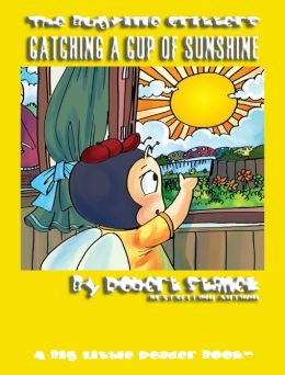 Catching a Cup of Sunshine: A Learning Book for Children in Kindergarten, Grade 1 and Grade 2