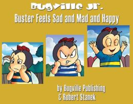 Buster Feels Sad and Mad and Happy: A Sight Words Easy Reader for Preschool and Kindergarten