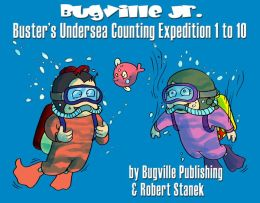 Buster's Undersea Counting Expedition 1 to 10: Preschool Skills for Counting and Numbers