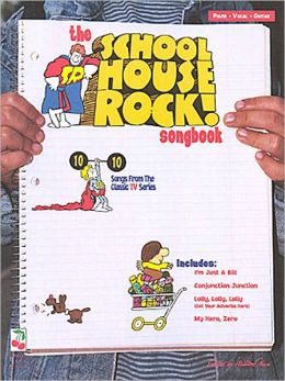 The Schoolhouse Rock! Songbook