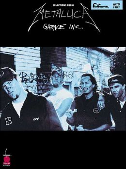 Selections From Metallica: Garage Inc.: Easy Guitar with Riffs