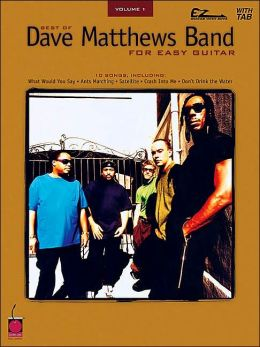 The Best of Dave Matthews Band for Easy Guitar