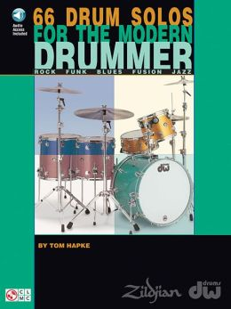 66 Drum Solos for the Modern Drummer: Rock Funk Blues Fusion Jazz