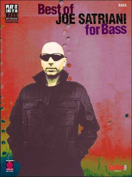 Best of Joe Satriani for Bass (Play It Like It Is Series)