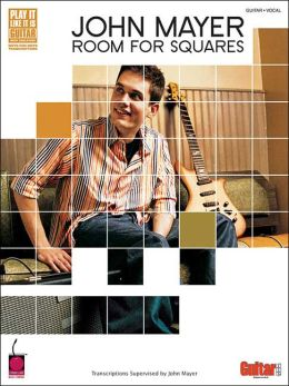 John Mayer: Room for Squares GRV