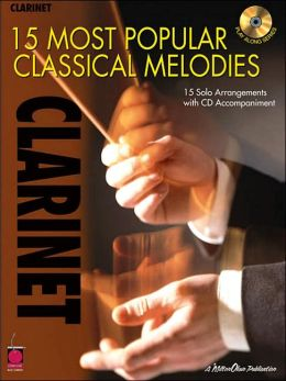 Clarinet: 15 Most Popular Classical Melodies