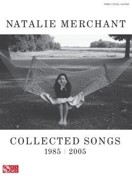 Natalie Merchant: Collected Songs, 1985-2005