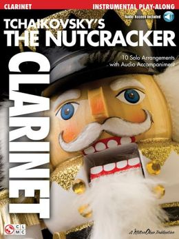 Tchaikovsky's the Nutcracker: Clarinet