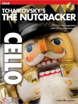 Tchaikovsky's the Nutcracker: Cello