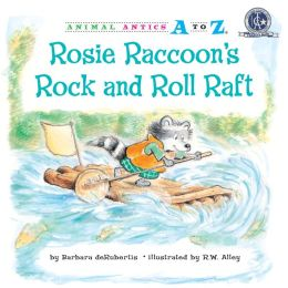Rosie Raccoon's Rock and Roll Raft