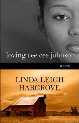 Loving Cee Cee Johnson