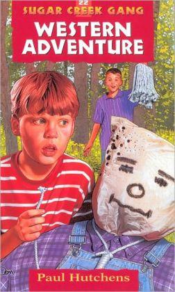 Western Adventure (Sugar Creek Gang Series #22)