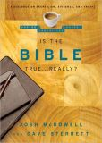 Is the Bible True ... Really?: A Dialogue on Skepticism, Evidence, and Truth