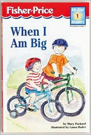 When I Am Big (All-Star Readers Series)