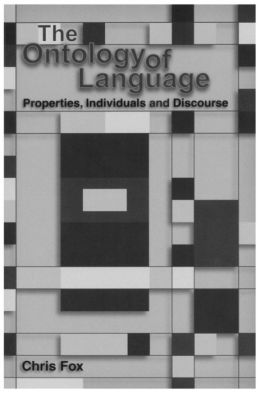 The Ontology of Language: Properties, Individuals and Discourse