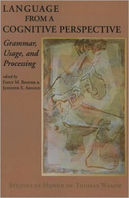 Language from a Cognitive Perspective: Grammar, Usage, and Processing