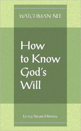 How to Know Gods Will