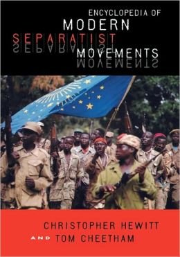 Encyclopedia Of Modern Separatist Movements